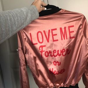 Love me forever or never jacket